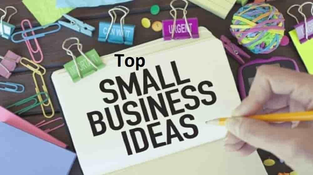 Top Small Business ideas - BusinessJohn