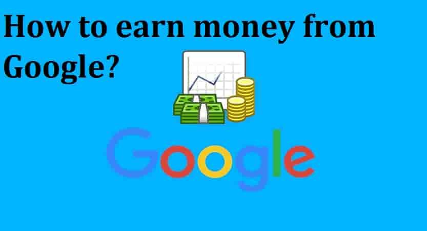 How to Earn Money from Google- Business John